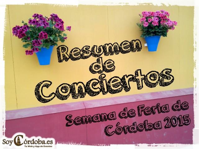 Cartel-Resumen-Conciertos-Semana-Feria-Cordoba-2015